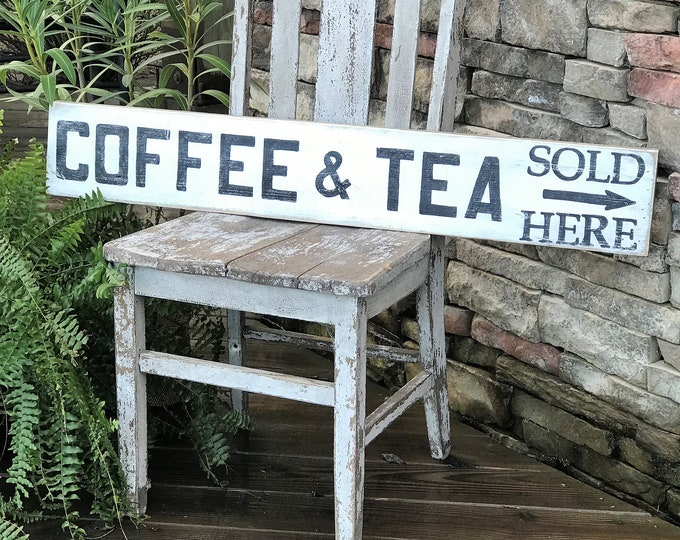 Coffee and Tea Sold Here vintage style barn wood sign| farmhouse sign