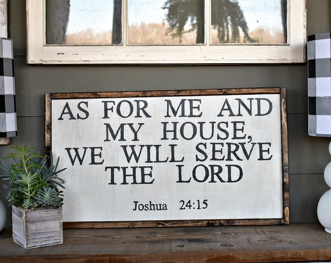As for Me and My House - framed wood sign - rustic modern farmhouse decor - bible verse sign
