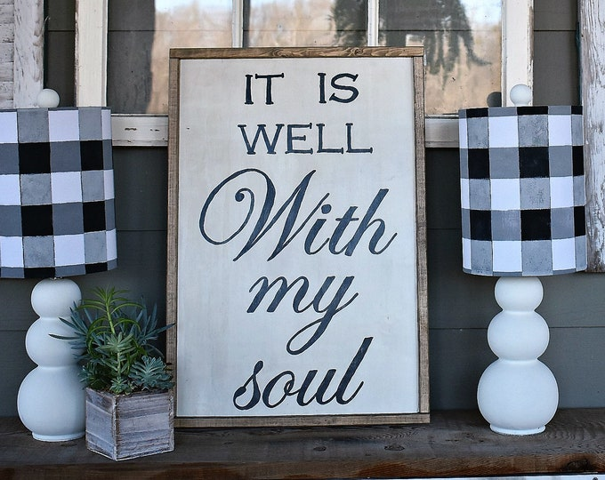 It is well with my soul framed wood farmhouse sign |  hand-painted wood sign