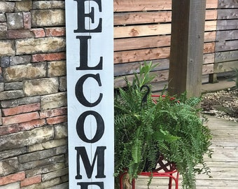 Tall WELCOME sign, wood porch sign, front porch welcome sign