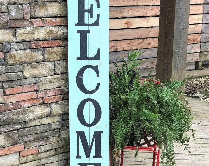 Tall WELCOME sign, porch welcome sign, southern porch sign
