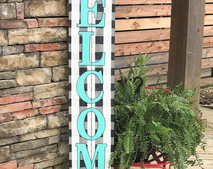 Tall WELCOME sign, buffalo plaid wooden porch sign, front porch welcome sign