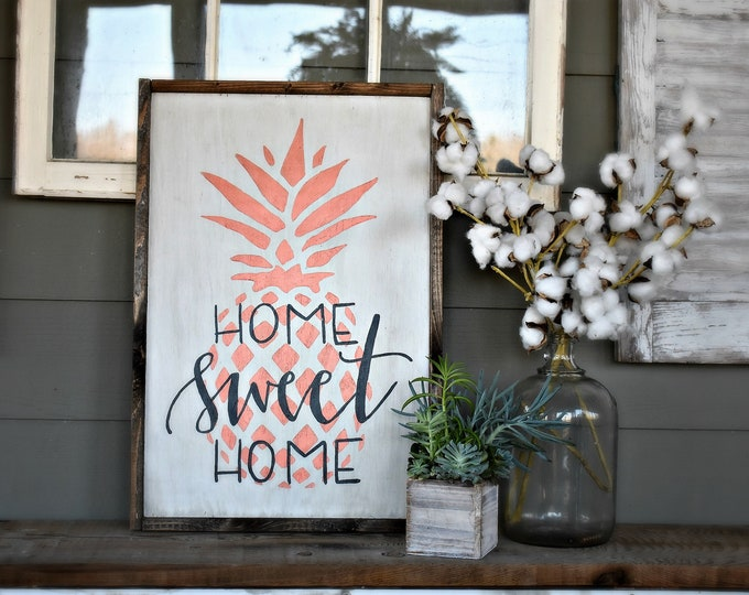Home Sweet Home wood pineapple sign, farmhouse sign, pineapple wall decor, southern home decor