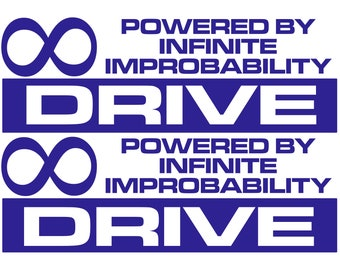Powered By Infinite Improbability Drive  - The Hitchhikers Guide To The Galaxy - (x2) Vinyl Decal Sticker Car Truck Laptop PC