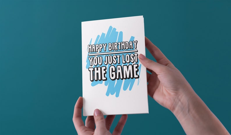 Happy Birthday You Just Lost The Game Birthday Greeting Card Free Uk Shipping