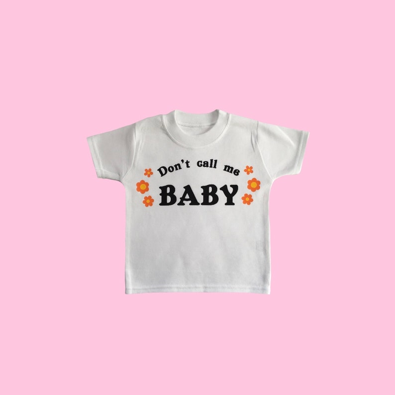 Don't Call Me Baby tee image 0