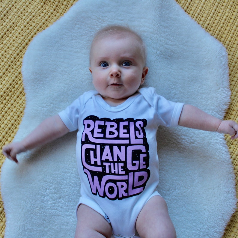 Rebels Change The World Body Suit image 0