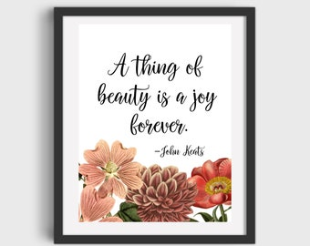 A thing of beauty John Keats Art Printable DIGITAL DOWNLOAD