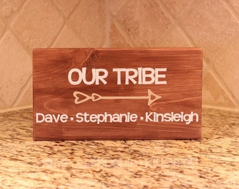 c408c1062f2060 Our Tribe Wood Sign
