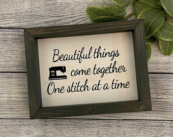 Beautiful Things Come Together One Stitch At A Time Wood Sign Framed   Sewing Room   Sewing Quilting Quote   Sewing Decor   Craft Room Decor