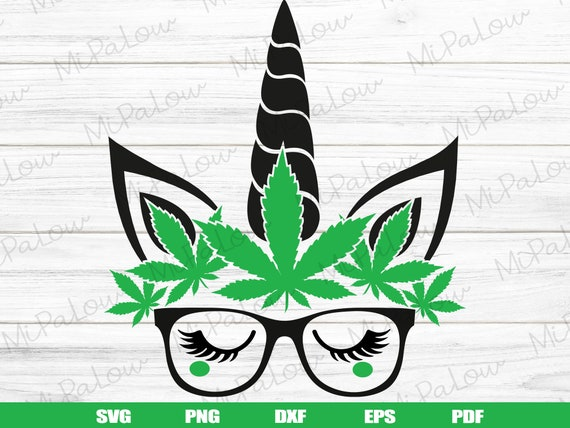 Weed Unicorn Svg Marijuana Svg Cannabis Svg Marijuana Leaf Etsy