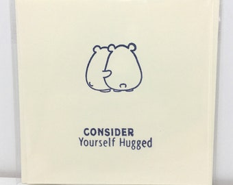 Hug Card, Isolation Card. Consider Yourself Hugged Bear Card. Thinking of you Card.