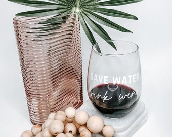 Save Water Drink Wine Stemless Wine Glass