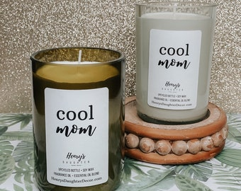 Cool Mom Wine Bottle Soy Candle | Mother's Day Candle