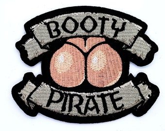 Embroidered Booty Pirate Sew or Iron on Patch Biker Patch