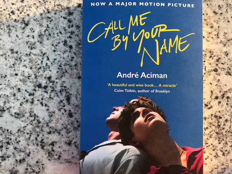 Call me by your name signed by André Aciman