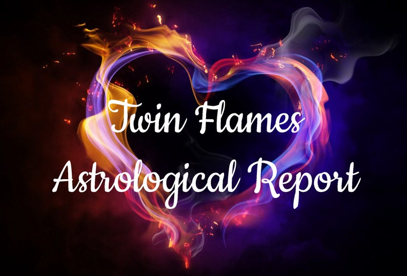 Twin Flames Astrological Report