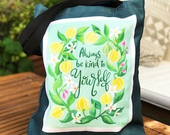 Be Kind To Yourself Canvas Tote Bag