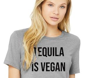 Tequila is Vegan Women's T-shirt