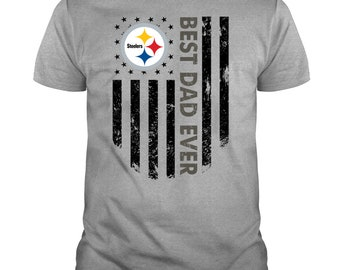 c3bee188 Pittsburgh Steelers Best Dad Ever T Shirt, Happy Father's Day, Cool Papa T  Shirt