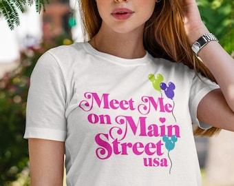 Disney Shirt | Meet Me on Main Street USA Shirt | Family Matching Shirt | Plus Size Disney Shirt | Magic Kingdom Shirt Disneyland Shirt