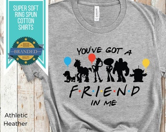 """Toy Story Friends Shirt   Friends TV Show Toy Story Characters """"You've Got A FRIEND In Me"""" Disney Shirt   Disney Plus Size Shirts for Women"""