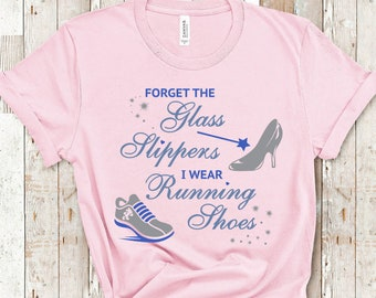 Run Disney Marathon Shirt- Forget the Glass Slippers | Run Disney Tank Top | Plus Size Disney Shirt | Disney Marathon Shirt | Magic Kingdom
