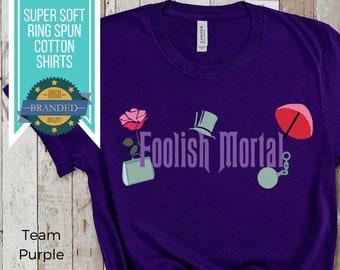 The Haunted Mansion Shirt | Foolish Mortal Disney Shirts | Magic Kingdom Shirt | Disney Ride | Disneyland | Plus Size Disney Shirts