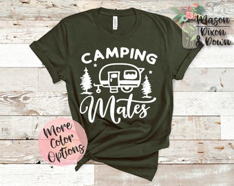 9397dfb77d Camping Mates, Adventure T Shirt Gift for her, Choose 70+ Colors