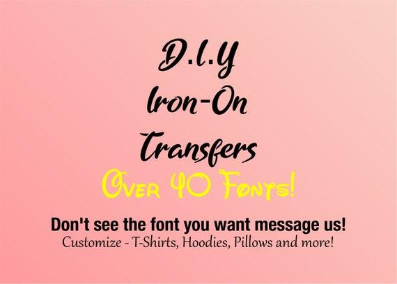 DIY Iron on, Custom t-shirt vinyl, Heat transfer vinyl cal, personalised  iron on, personalised iron on name, Personalised Iron on letters