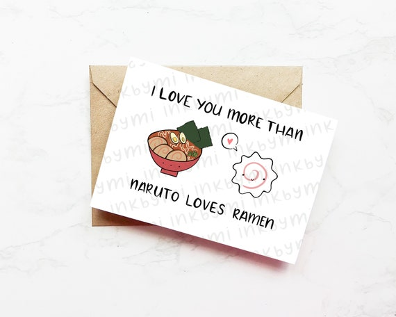 Food Pun Card For Her I Love You More Than Naruto Loves Etsy