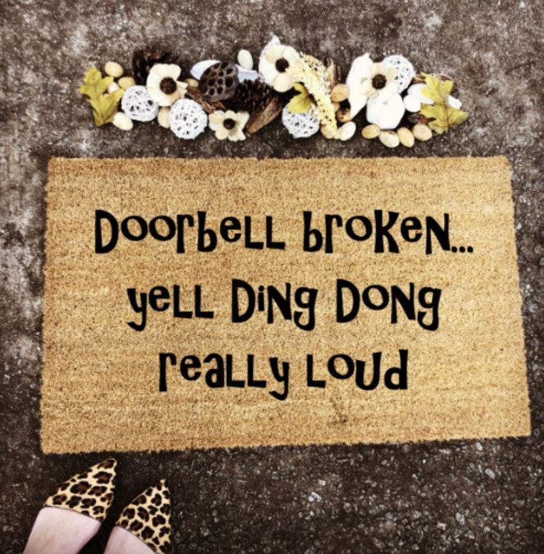 Doorbell Broken Funny Doormat Custom Welcome Mat Custom Door image 0