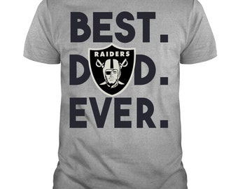 efd53b76 Oakland Raiders Best Dad Ever T Shirt, Father's Day T Shirt