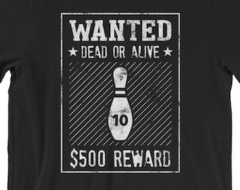 a20224400 Funny Bowling T-Shirt - 10 Pin Wanted Poster Bowling Shirt For Men Or Women