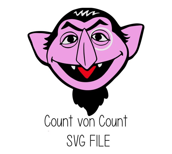 Svg File Count Von Count Sesame Street Cricut
