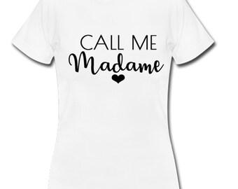 17a13849e4e T-shirt call me madame