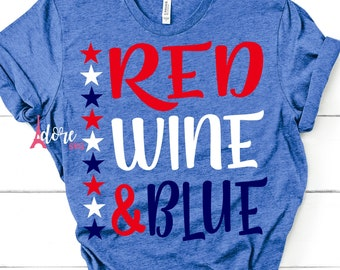 Red blue and wine svg,4th of july svg,independence day svg,military svg,tshirt svg,american flag svg,july 4th svg,flag svg,cricut svg