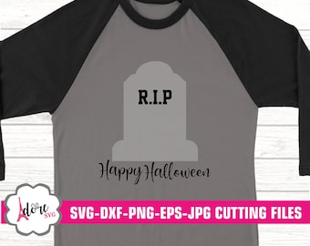 RIP grave svg,grave svg,halloween svg,halloween grave svg,halloween svg,halloween,Digital Download,commercial use,svg for cricut,adore svg