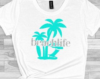 beach life svg, beach svg, life svg, beachy svg, vacation svg, tshirt, travel, adventure, svg for cricut,silhouette cut file