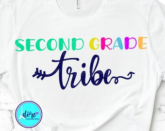 2nd grade tribe svg,first day of school svg,school svg,my tribe svg,teacher,svg for cricut,beginning of year,2nd grade svg,back to school