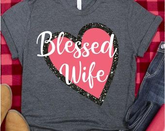 blessed wife svg,Valentine svg,blessed svg,Valentine svg,Valentine,Valentine heart svg,svg for cricut,Silhouette Design, heart svg,wife svg