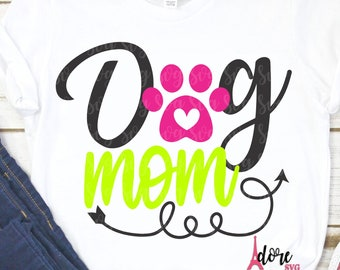 Dog Mom svg,Mother's Day,Puppy Mom day SVG,Happy Mothers Day SVG,Mom SVG,Tshirt svg,Cricut svg,Silhouette dxf,Gift for Mom,Moms day svg