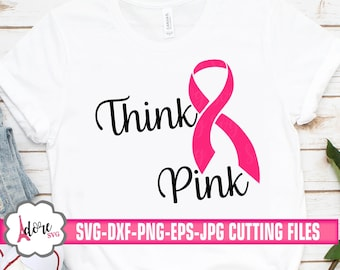 think pink cancer ribbon svg, awareness SVG, breast cancer svg, tshirt svg, cancer survivor svg, kick cancer,cricut design,silhouette design