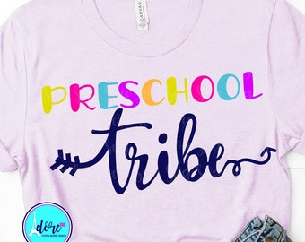 preschool tribe svg,first day of school svg,school svg,my tribe svg,teacher,svg for cricut,beginning of year,preschool svg,back to school