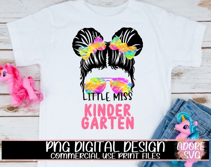 Featured listing image: little miss kindergarten png, Print File for Sublimation Or Print, Messy Bun png, Back To School png, First Day Of School png, Sublimation