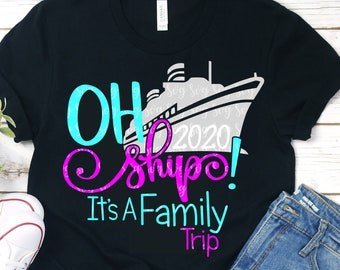 New Oh Ship svg,It's A Family Trip Svg,Cruise SVG,Family Vacation Svg,Nautical Svg,Boat Svg,Cruising Svg,vacation svg,cruise ship svg