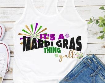 mardi gras svg,it's a mardi gras thing,mardi gras yall svg,mardi gras,mardi gras svg,Mardi Gras Clipart,svg for Cricut,Silhouette Design