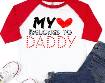 heart belongs to daddy svg, eps, png, dxf, cutting files for cricut and silhouette cameo, Valentine's Day, Cute,Funny,Sublimation Design