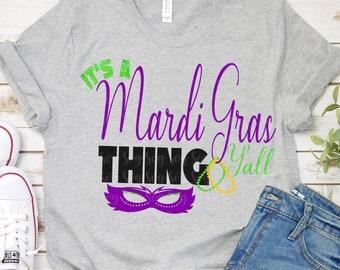 it's a mardi gras thing,mardi gras svg,mardi gras yall svg,mardi gras,mardi gras svg,Mardi Gras Clipart,svg for Cricut,Silhouette Design
