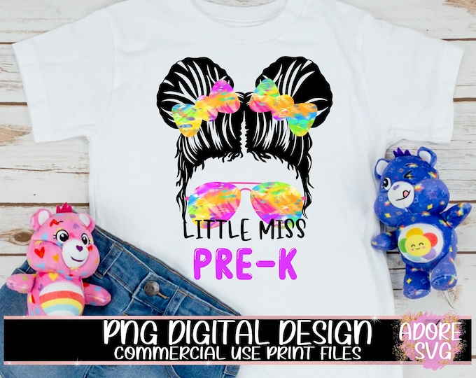 Featured listing image: little miss pre k png, Print File for Sublimation Or Print, Messy Bun png, Back To School png, First Day Of School png, Sublimation png